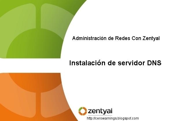 Zentyal-Instalacion-de-servidor-DNS