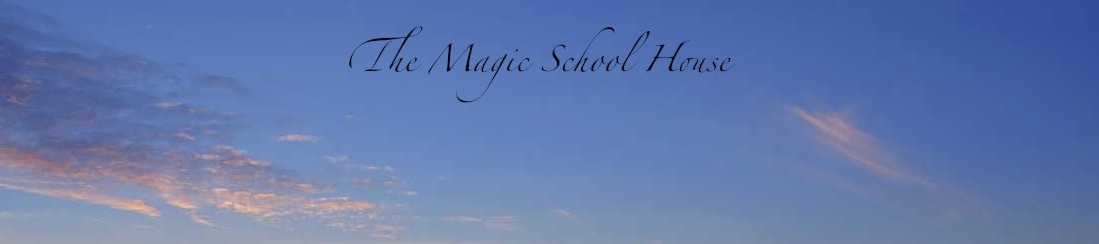 The Magic School House