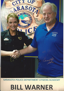 A Recent Graduate of the Highly Recommended Sarasota Police Dept Citizens Academy is Me Bill Warner
