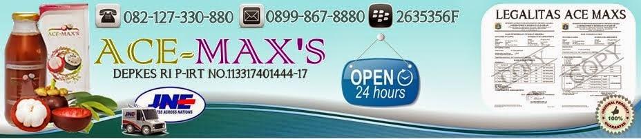 ACE MAXS - HARGA MURAH HUB. 0899 867 8880