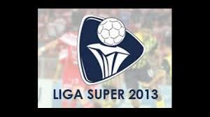 Liga Super 19 April 2013