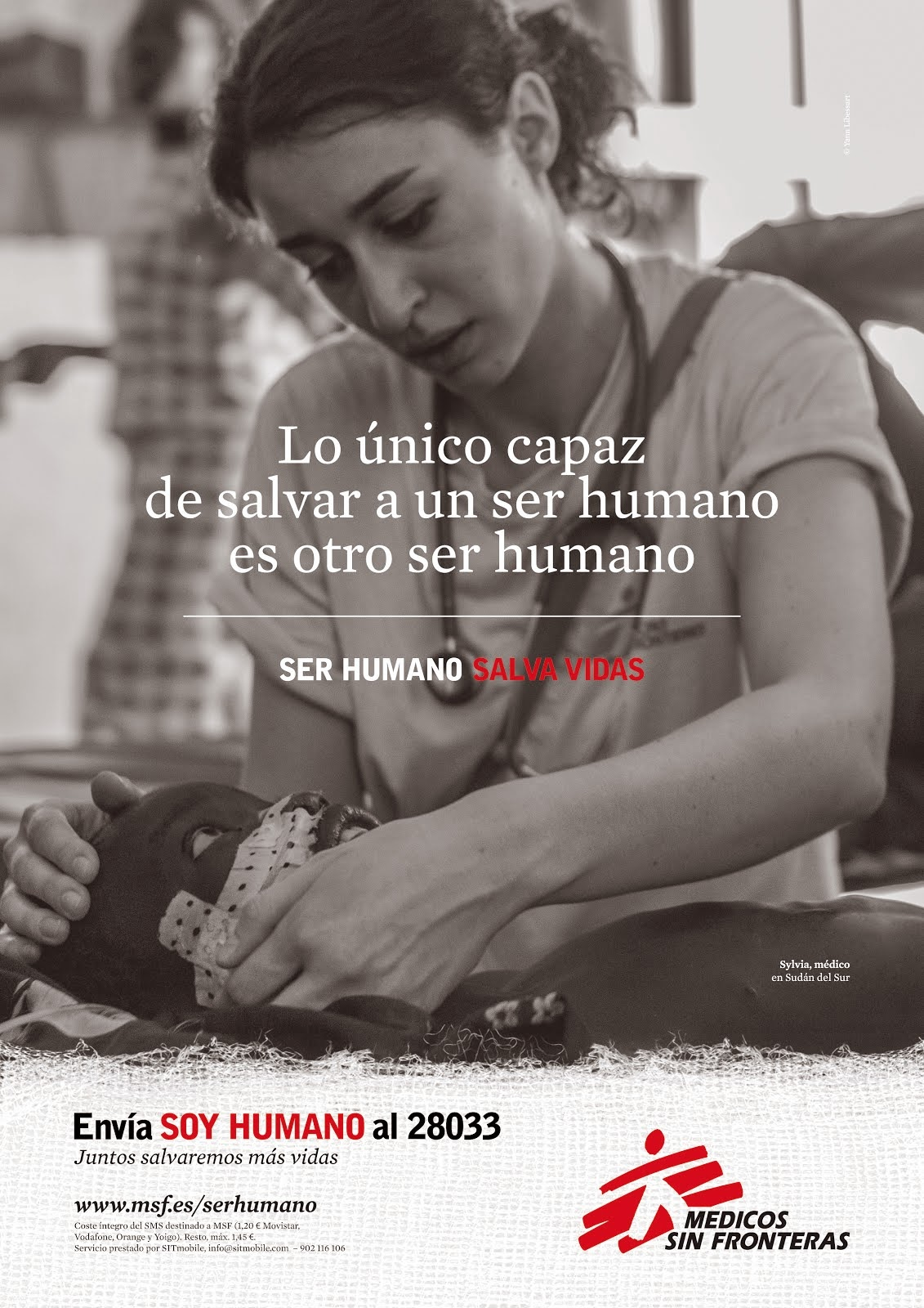 SER HUMANO SALVA VIDAS. MSF