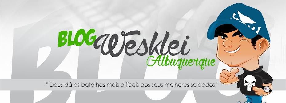 Blog Wesklei Albuquerque