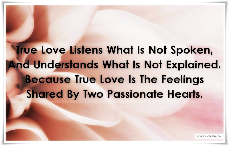 True Love Listens What Is Not Spoken, Picture Quotes, Love Quotes, Sad Quotes, Sweet Quotes, Birthday Quotes, Friendship Quotes, Inspirational Quotes, Tagalog Quotes