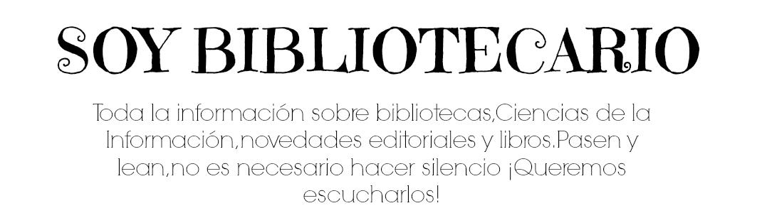 SOY BIBLIOTECARIO