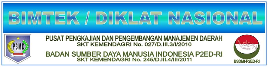 BIMTEK NASIONAL 2015 18 Kota (Jkt/Bdg/Bali/Batam/Jogja/Medan/Palembang/Pk.Baru/Manado/Makassar/dll)