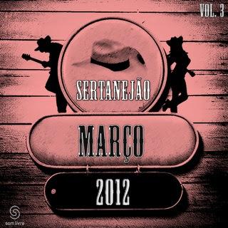 sertanejo.fromhellxok Sertanejão Vol.3 – Março 2012