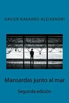 Mansardas junto al mar. Novela en papel y ebook