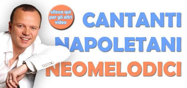Cantanti Neomelodici Napoletani