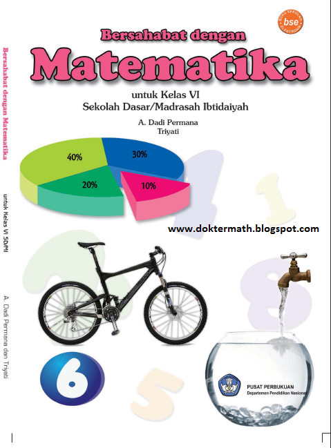 Sagala Aya Bersahabat Dengan Matematika Untuk Sd Kelas 6