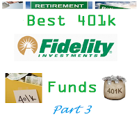 Fidelity's Best 401k Funds: Part 3
