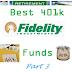 Fidelity's Best 401k Funds: Part 3