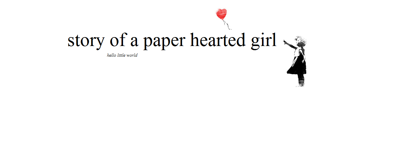 story of a paper hearted girl