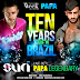 DJ Suri - PAPA LEGENDARY Live Set At The Week Brazil 10 Years