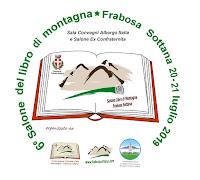 """6^ EDIZIONE """"SALONE DEL LIBRO DI MONTAGNA"""" -  FRABOSA SOTTANA 20-21 LUGLIO 2019"""