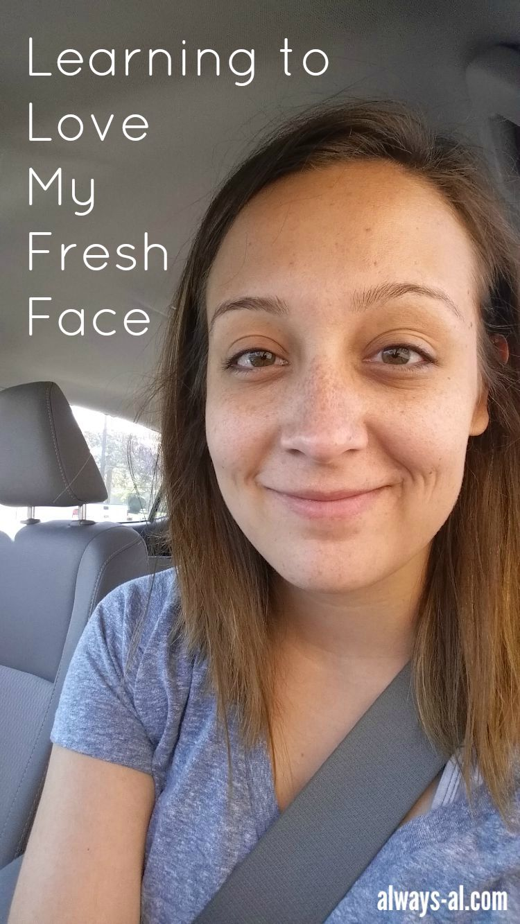 Learning to Love My Fresh Face