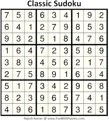 Classic Sudoku (Fun With Sudoku #151) Answer