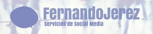 Fernando Jerez - Servicios de Social Media en Burgos