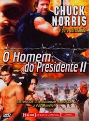 Baixar Filme O Homem do Presidente 2 (Dual Audio)
