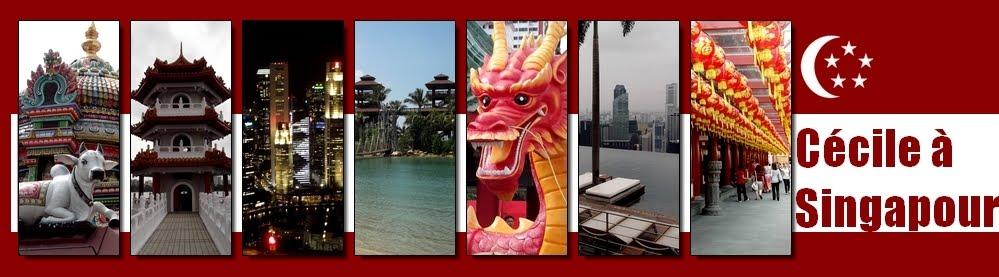 Cécile à Singapour