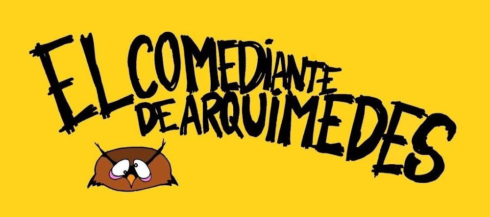 El Comediante de Arquímedes