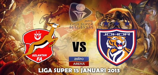 Keputusan Kelantan vs Darul Takzim 15 Januari 2013 - Liga Super 2013