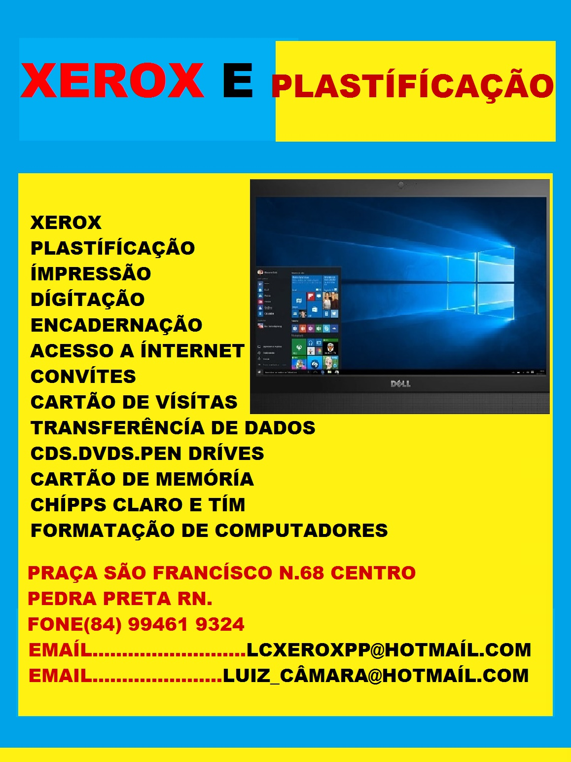 LAN HOUSE XEROX E PLASTÍFICAÇÃO PEDRA PRETA RN