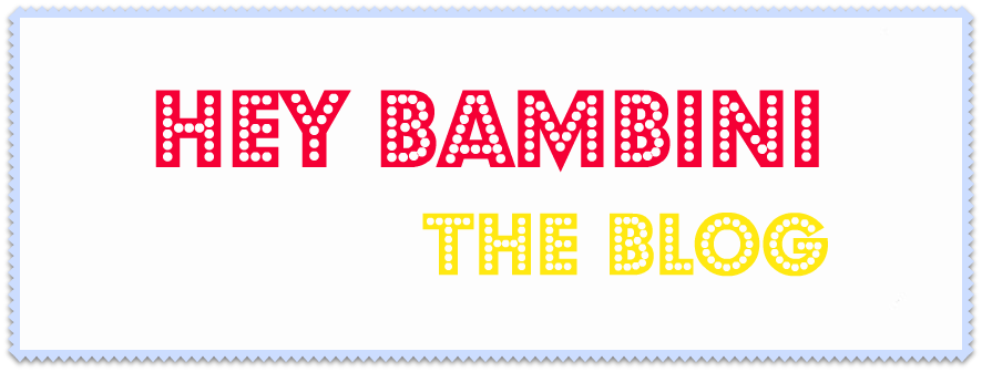Hey Bambini