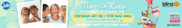 Info Kontes - Kontes Cerita Bilna Mom is Hero Berhadiah Total Puluhan Juta