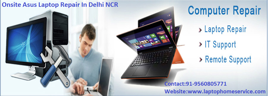 Laptop Repair Service in Delhi Noida Gurgaon – Laptop Repair Technician