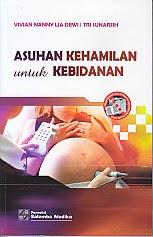 toko buku rahma: buku ASUHAN KEHAMILAN UNTUK KEBIDANAN, pengarang vivian hanny lia dewi, penerbit salemba medika