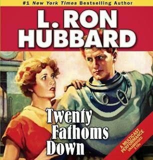 Twenty Fathoms Down by L. Ron Hubbard