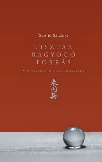 Sunrjú Szuzuki, Tisztán ragyogó forrás, zen, zazen, zen meditáció, Kolozsvár