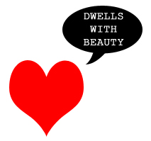 dwells with beauty