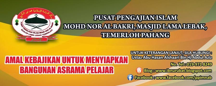 Pusat Pengajian Islam Mohd Nor Al-Bakri Masjid Lama Lebak, Temerloh Pahang.