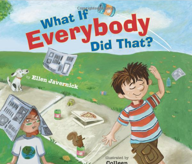 http://www.amazon.com/What-If-Everybody-Did-That/dp/0761456864