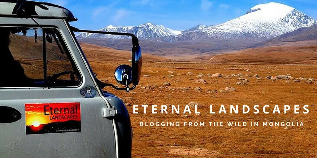 Eternal Landscapes Mongolia - Blogging From The Wild