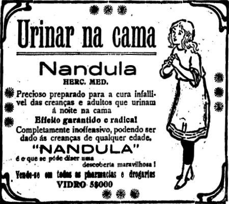 Propaganda do remédio para evitar urinar na cama em 1916: Nandula.