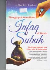 menggapai kemuliaan infaq di waktu subuh rumah buku iqro toko buku online