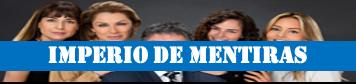 IMPERIO DE MENTIRAS