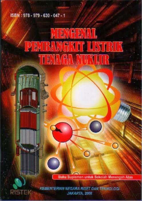 Mengenal Pembangkit Tenaga Nuklir (PLTN)