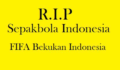 FIFA Bekukan Sepakbola Indonesia
