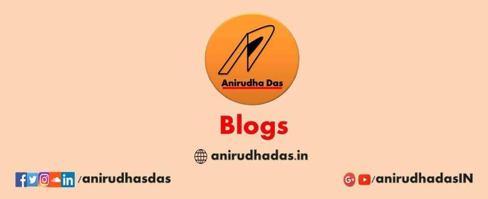 Anirudha Das Blog