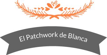 El patchwork de Blanca