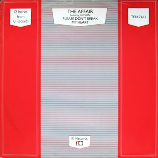 The Affair - Please Don\'t Break My Heart 1985 12 Inch