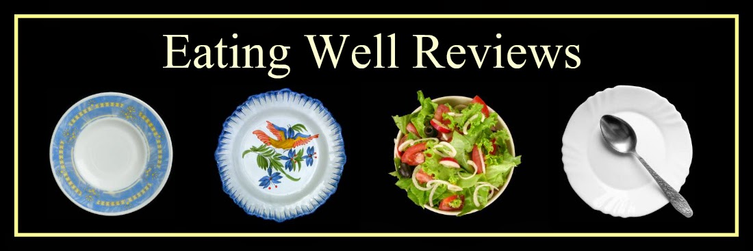 Eating Well Reviews