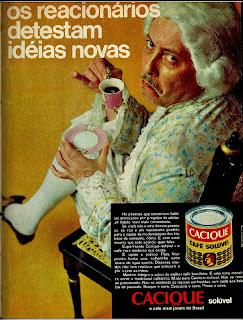 anúncio café cacique de 1970, 1970. História da década de 70. Propaganda nos anos 70. Brazil in the 70s. Oswaldo Hernandez.