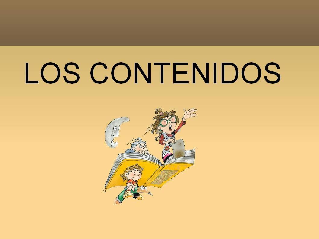 Los Contenidos: Los Contenidos, Tipos de Contenidos, Verbos para ...