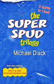 The Super Spud Trilogy