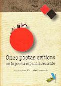 Once poetas críticos en la poesía española reciente
